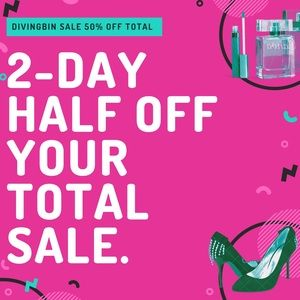 50% OFF Your Total Sale!! Today and Tomorrow